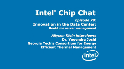 Innovation in the Data Center – Intel Chip Chat – Episode 79