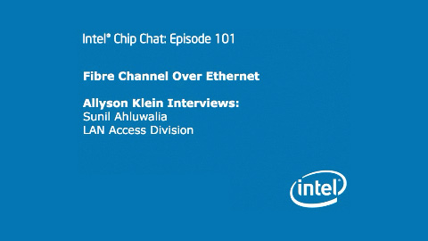 Ethernet  Fiber on Fibre Channel Over Ethernet   Connected Social Media  The Intel