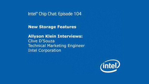 New Storage Features – Intel Chip Chat – Episode 104