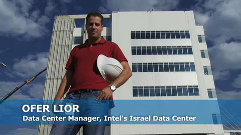 Intel IT's Data Center Strategy – Israel's Newest Data Center